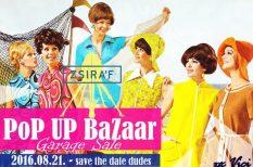 bolhapiac, divat, gadrob, Pop UP BaZaar, program, sör, vasárnap