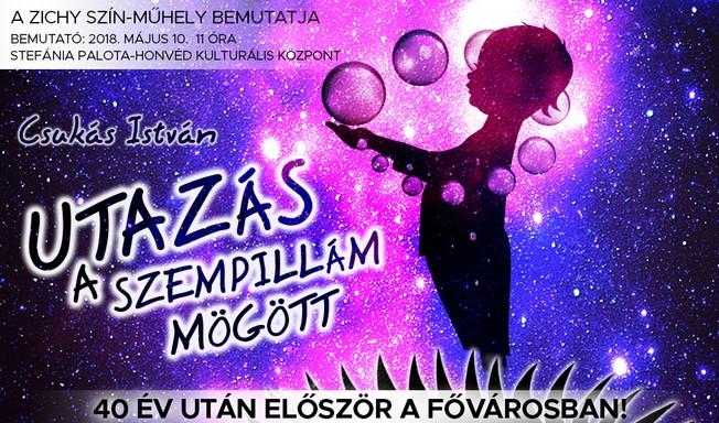 Csukás István: Utazás a szempillám mögött, a Zichy Szín-Műhely bemutatójának plakátja