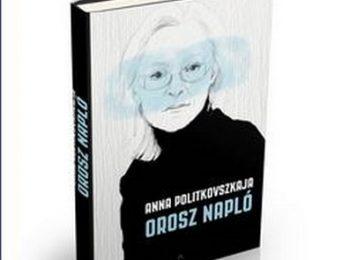 Anna Politkovszkaja, könyv, orosz, újdonság