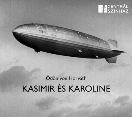 Kasimir és Karoline plakát, Kép: Centrál Színház